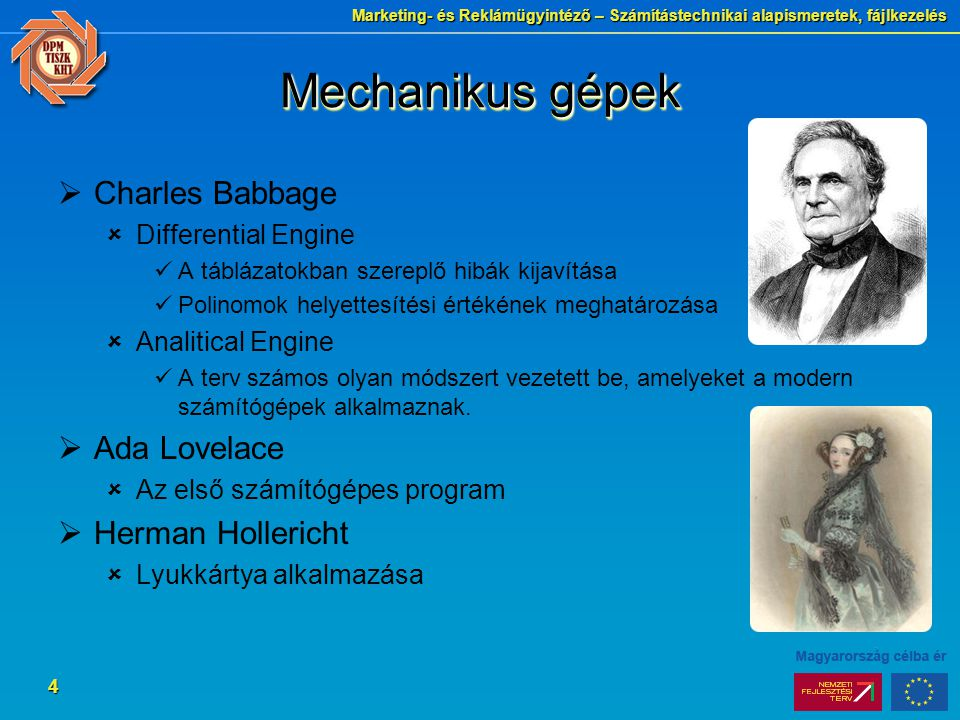 Mechanikus gépek Charles Babbage Ada Lovelace Herman Hollericht