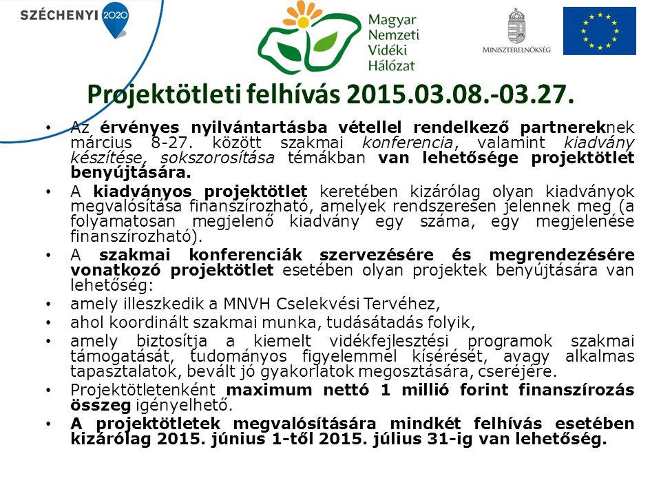 Projektötleti felhívás 2015.03.08.-03.27.