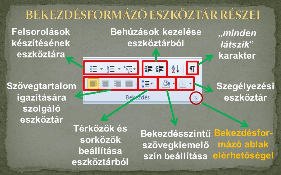 BEKEZDÉSFORMÁZÓ ESZKÖZTÁR RÉSZEI