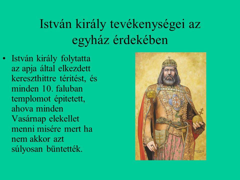 István király tevékenységei az egyház érdekében