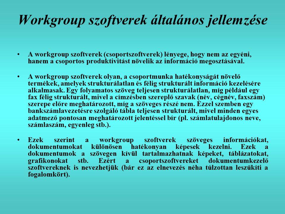 Workgroup szoftverek általános jellemzése
