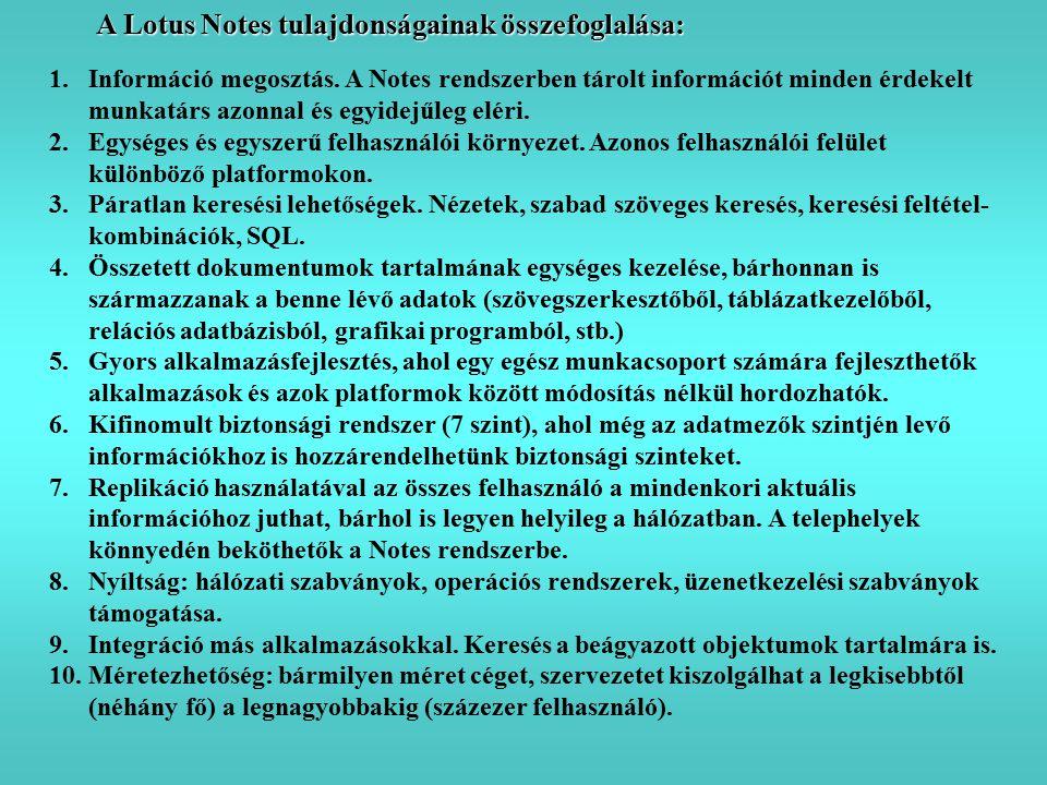 A Lotus Notes tulajdonságainak összefoglalása: