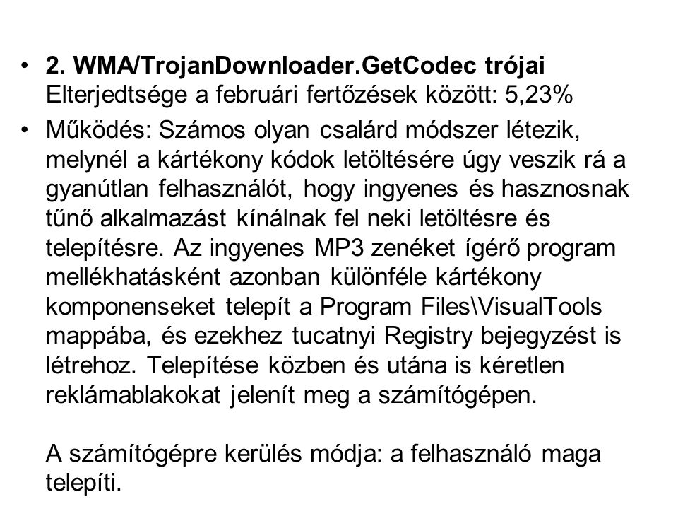 2. WMA/TrojanDownloader