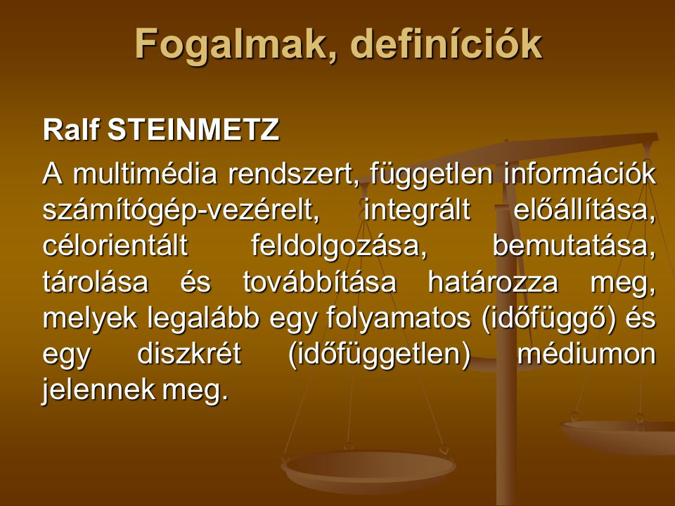 Fogalmak, definíciók Ralf STEINMETZ