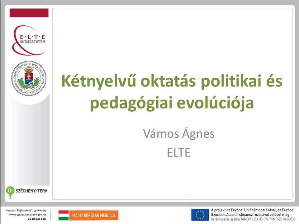 Kétnyelvű oktatás politikai és pedagógiai evolúciója