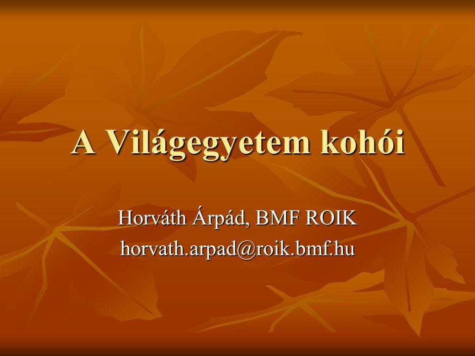 Horváth Árpád, BMF ROIK horvath.arpad@roik.bmf.hu