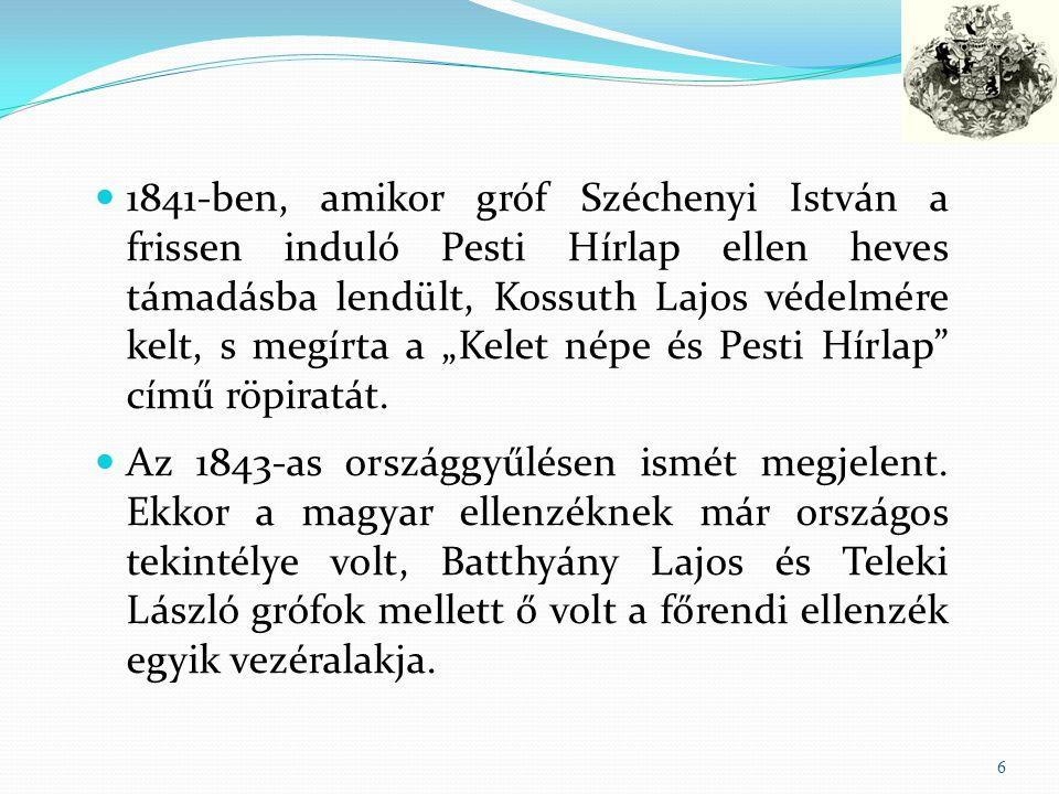 """1841-ben, amikor gróf Széchenyi István a frissen induló Pesti Hírlap ellen heves támadásba lendült, Kossuth Lajos védelmére kelt, s megírta a """"Kelet népe és Pesti Hírlap című röpiratát."""