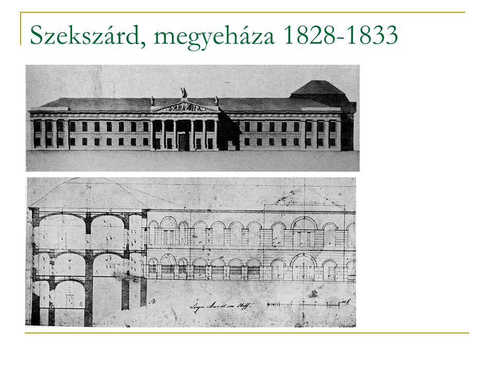 Szekszárd, megyeháza 1828-1833