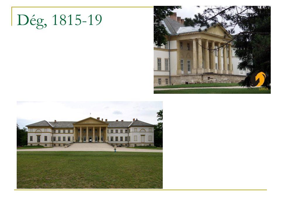 Dég, 1815-19