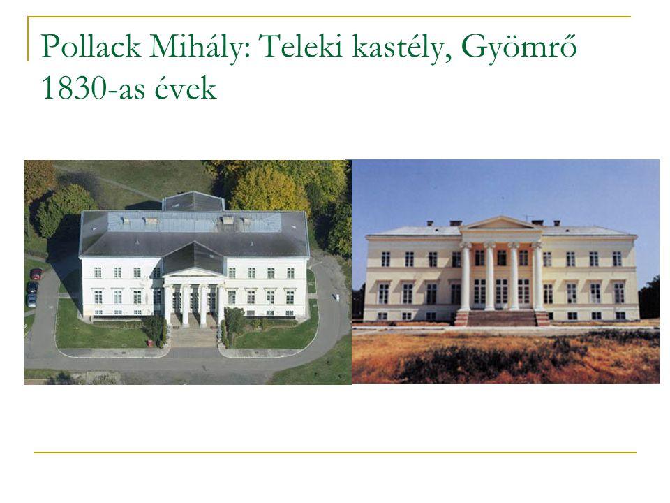 Pollack Mihály: Teleki kastély, Gyömrő 1830-as évek