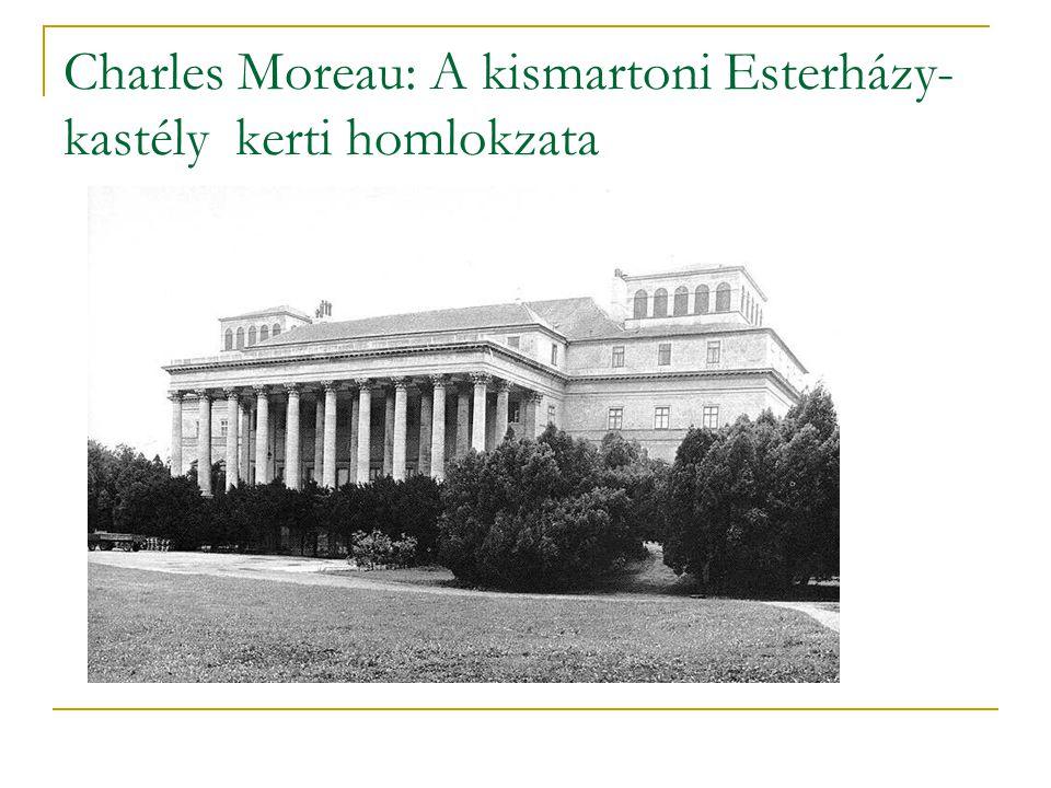 Charles Moreau: A kismartoni Esterházy-kastély kerti homlokzata