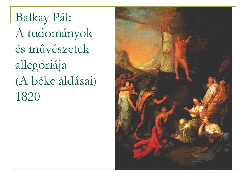 Balkay Pál: A tudományok és művészetek allegóriája (A béke áldásai) 1820