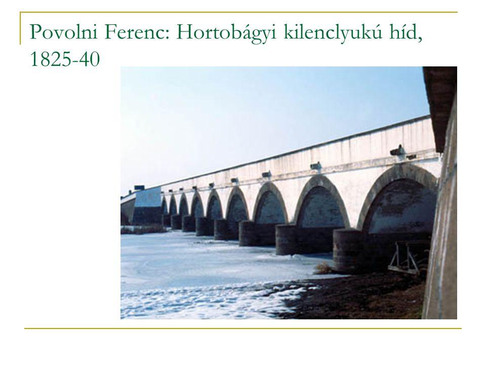Povolni Ferenc: Hortobágyi kilenclyukú híd, 1825-40