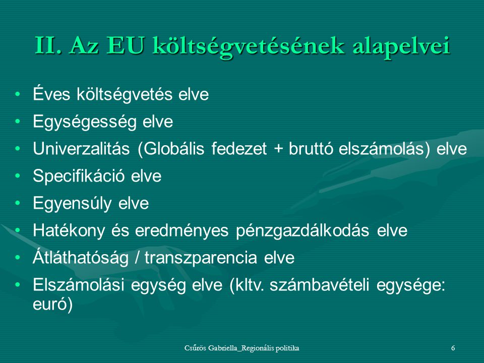 II. Az EU költségvetésének alapelvei