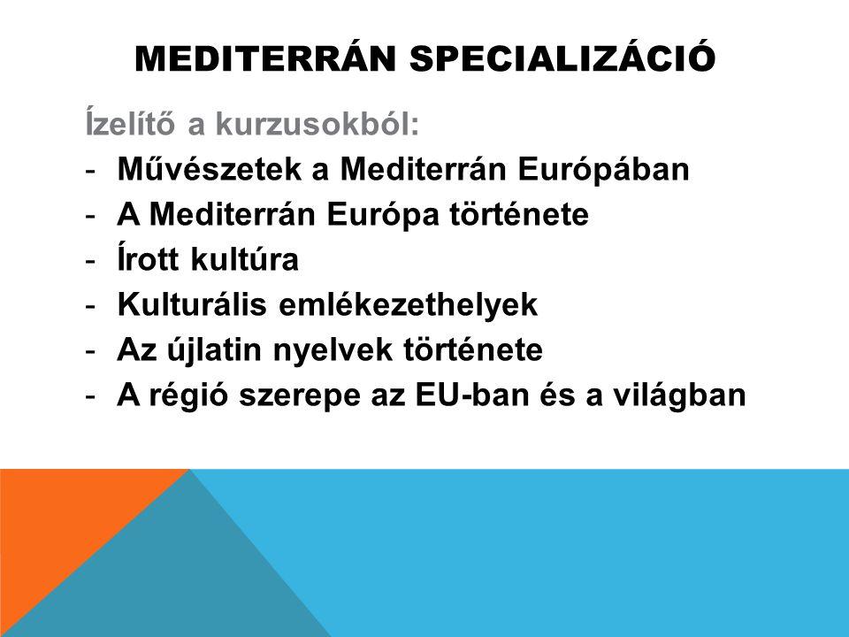 MEDITERRÁN SPECIALIZÁCIÓ