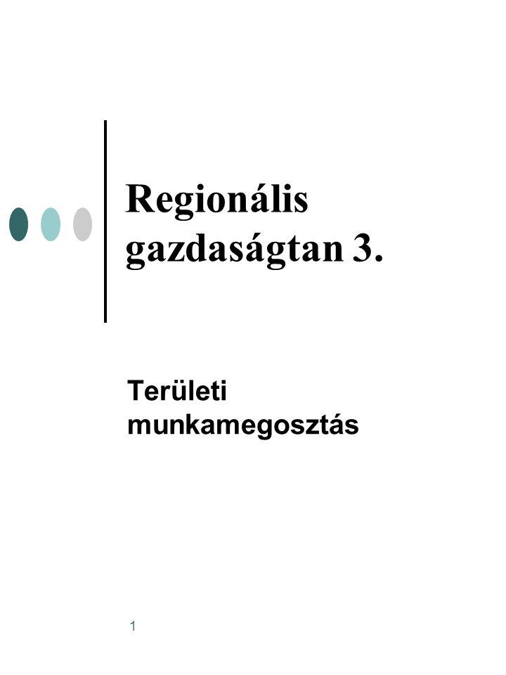 Regionális gazdaságtan 3.