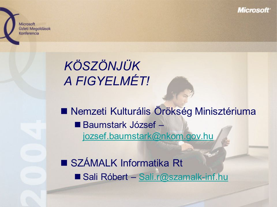 KÖSZÖNJÜK A FIGYELMÉT! Nemzeti Kulturális Örökség Minisztériuma