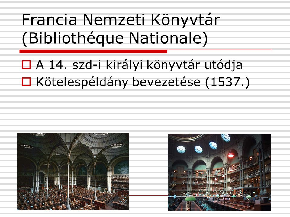 Francia Nemzeti Könyvtár (Bibliothéque Nationale)