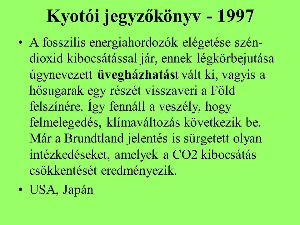 Kyotói jegyzőkönyv - 1997