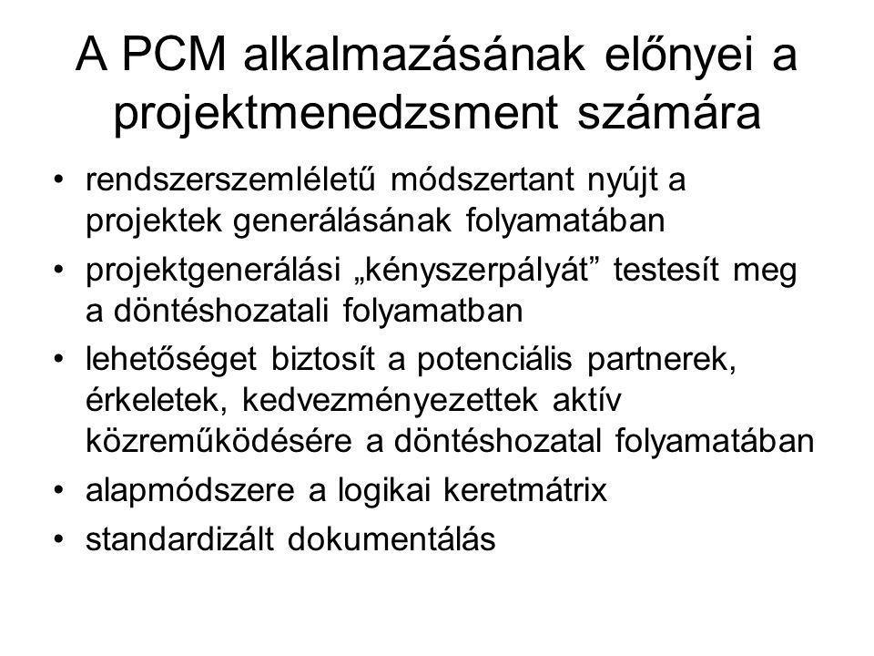 A PCM alkalmazásának előnyei a projektmenedzsment számára