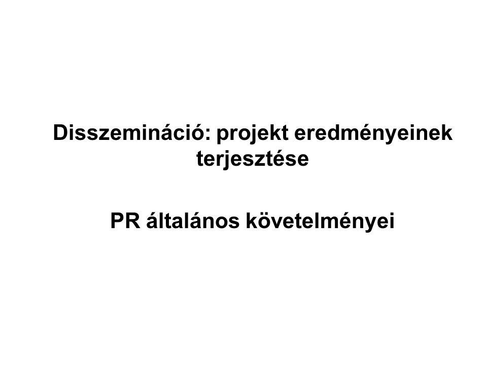 Disszemináció: projekt eredményeinek terjesztése