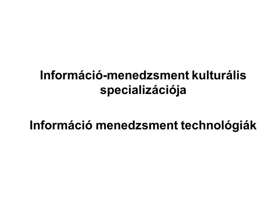 Információ-menedzsment kulturális specializációja