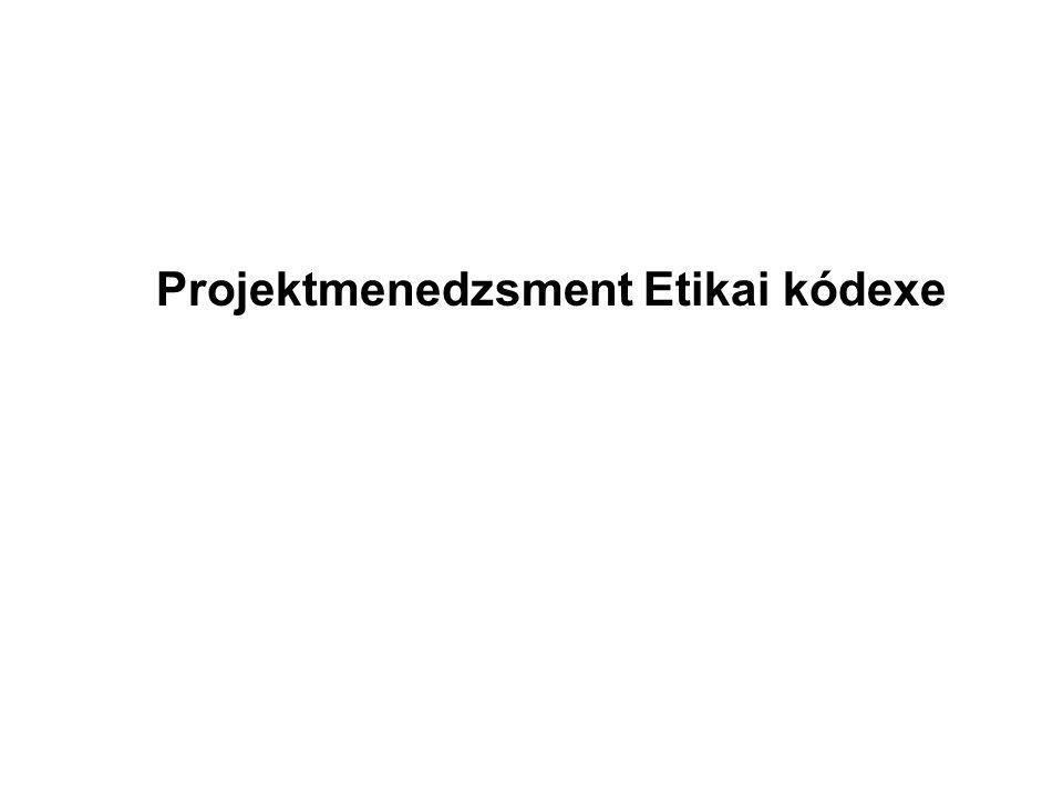 Projektmenedzsment Etikai kódexe