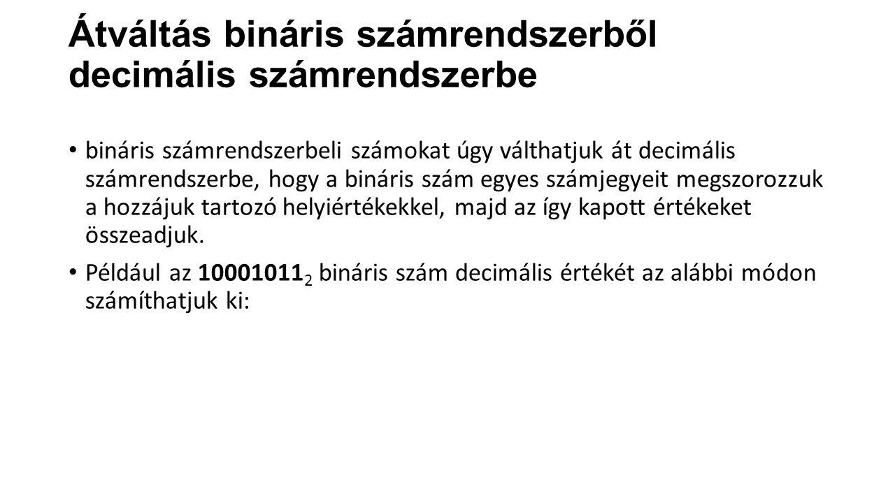 Átváltás bináris számrendszerből decimális számrendszerbe