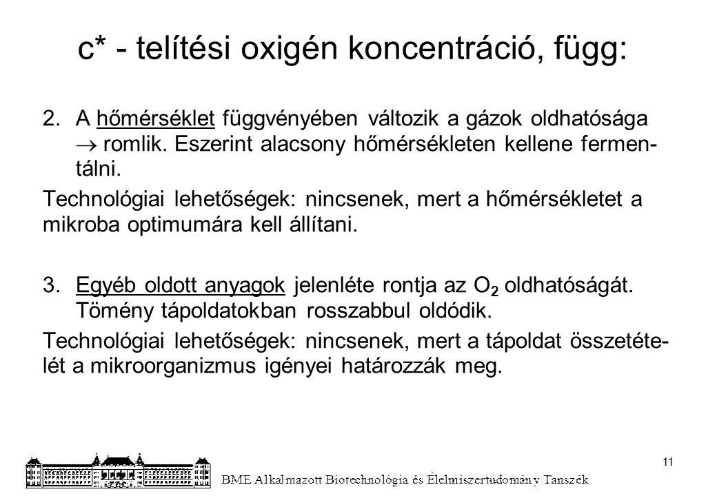 c* - telítési oxigén koncentráció, függ:
