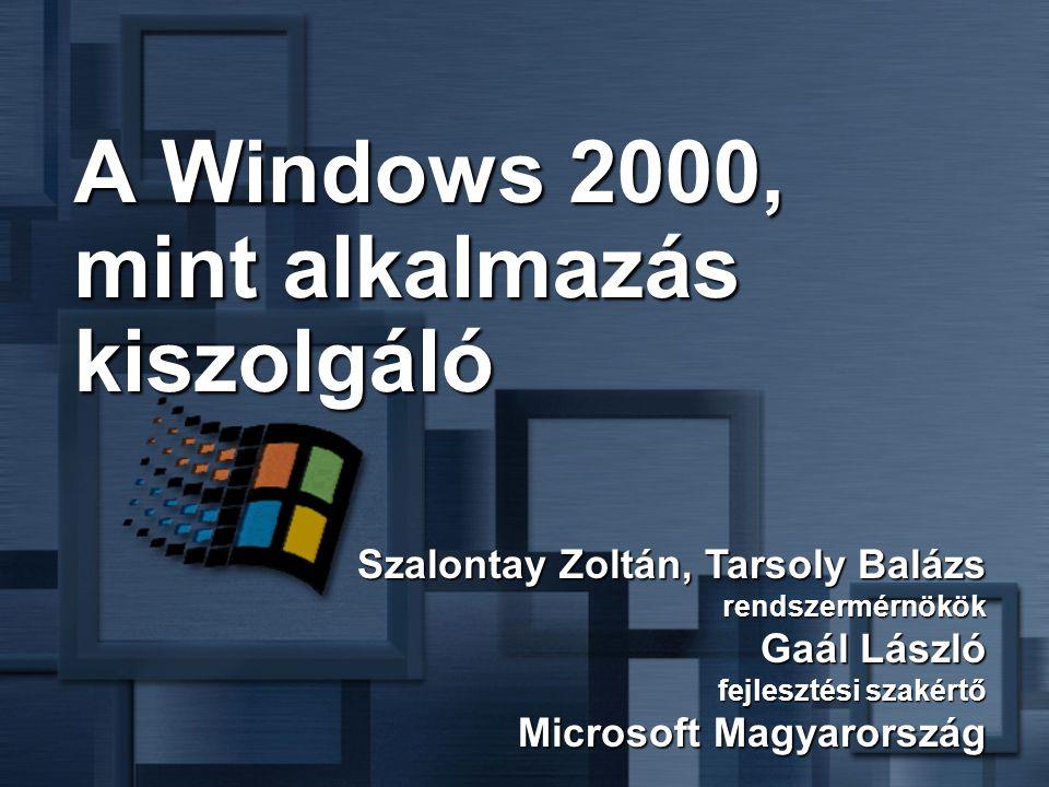 A Windows 2000, mint alkalmazás kiszolgáló