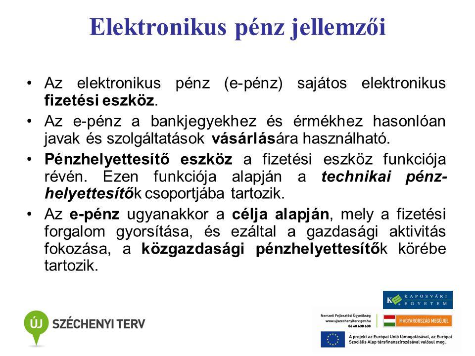 Elektronikus pénz jellemzői