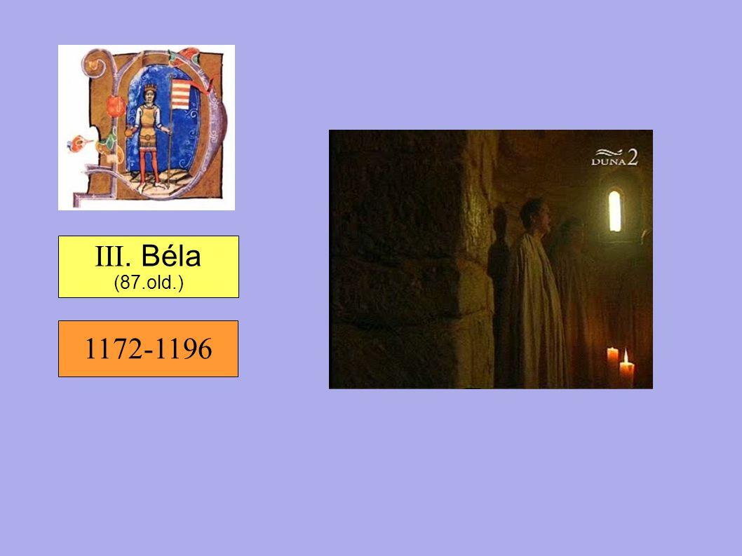 III. Béla (87.old.) 1172-1196