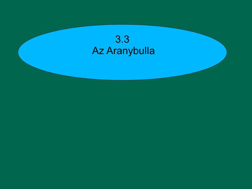 3.3 Az Aranybulla