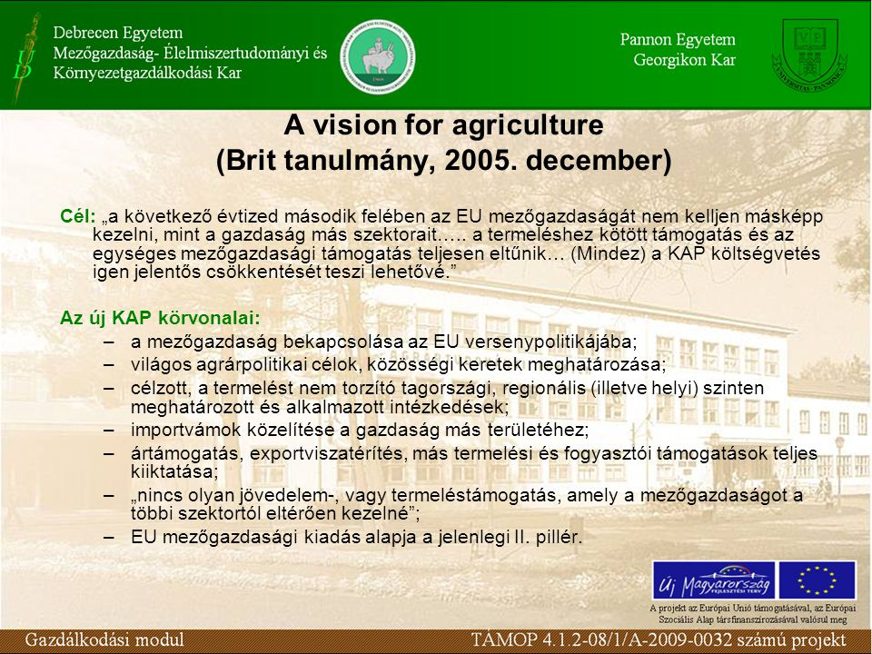 A vision for agriculture (Brit tanulmány, 2005. december)
