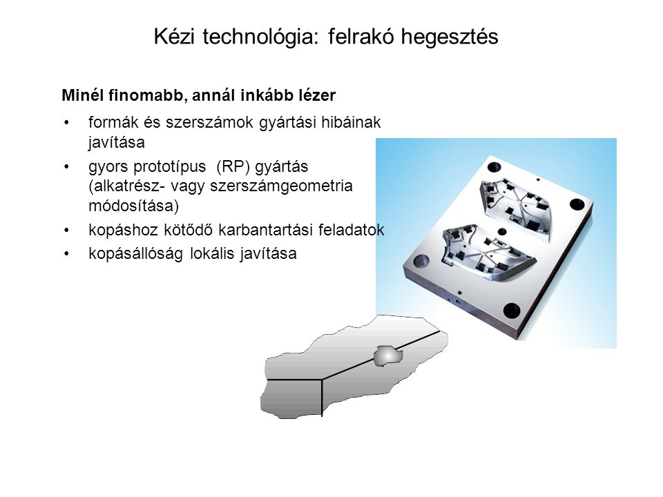 Kézi technológia: felrakó hegesztés