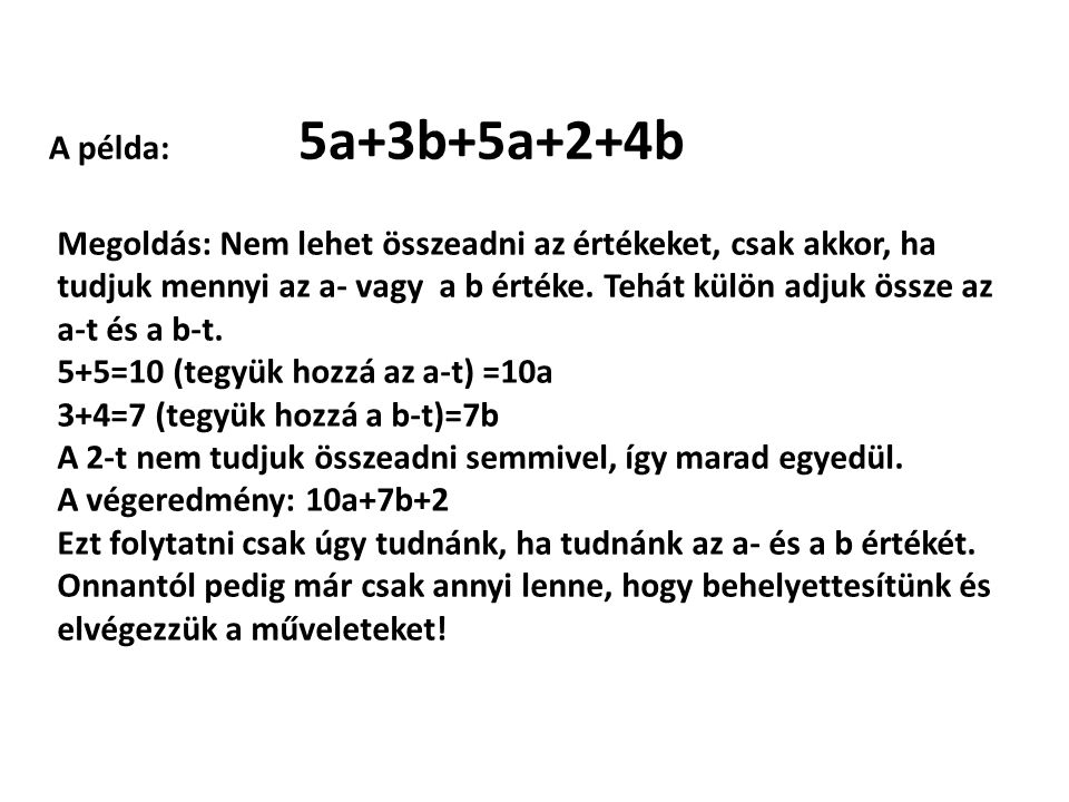 A példa: 5a+3b+5a+2+4b