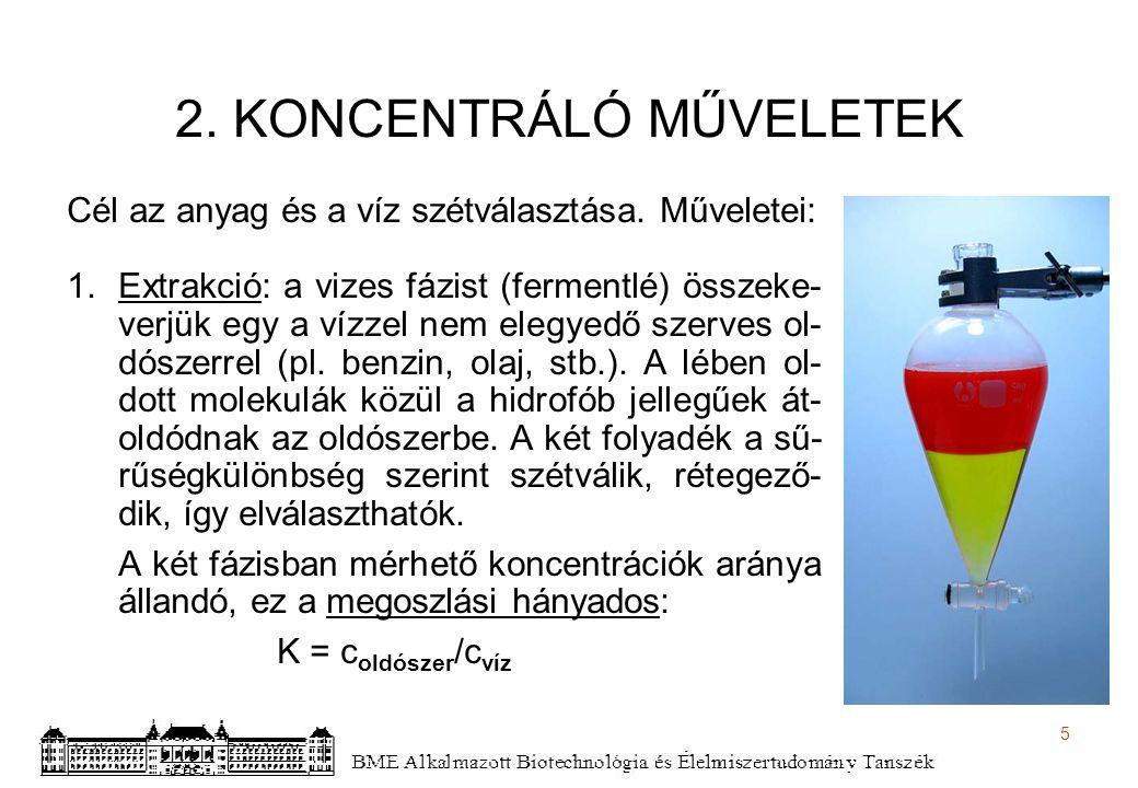 2. KONCENTRÁLÓ MŰVELETEK