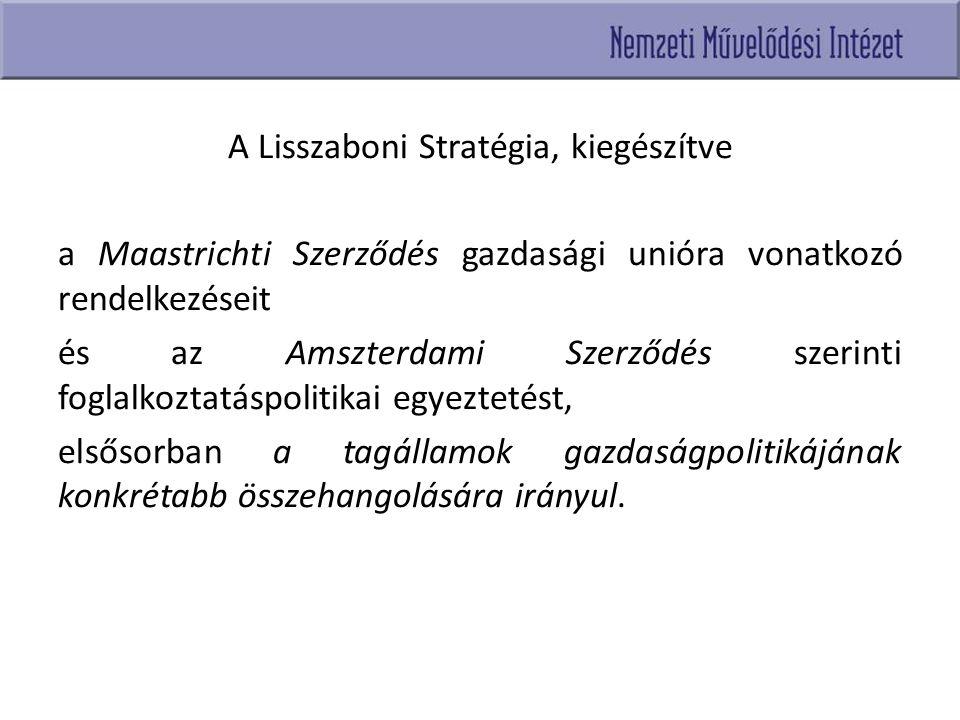 A Lisszaboni Stratégia, kiegészítve