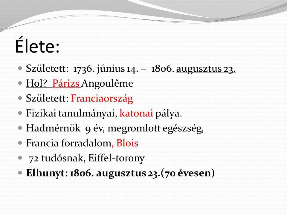 Élete: Született: 1736. június 14. – 1806. augusztus 23.