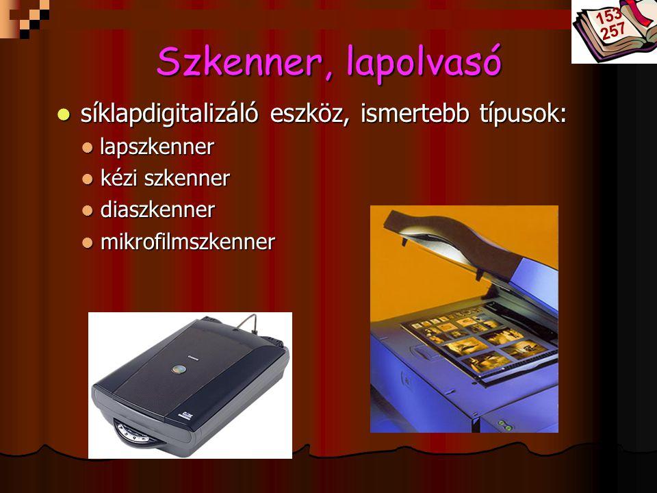 Szkenner, lapolvasó síklapdigitalizáló eszköz, ismertebb típusok: