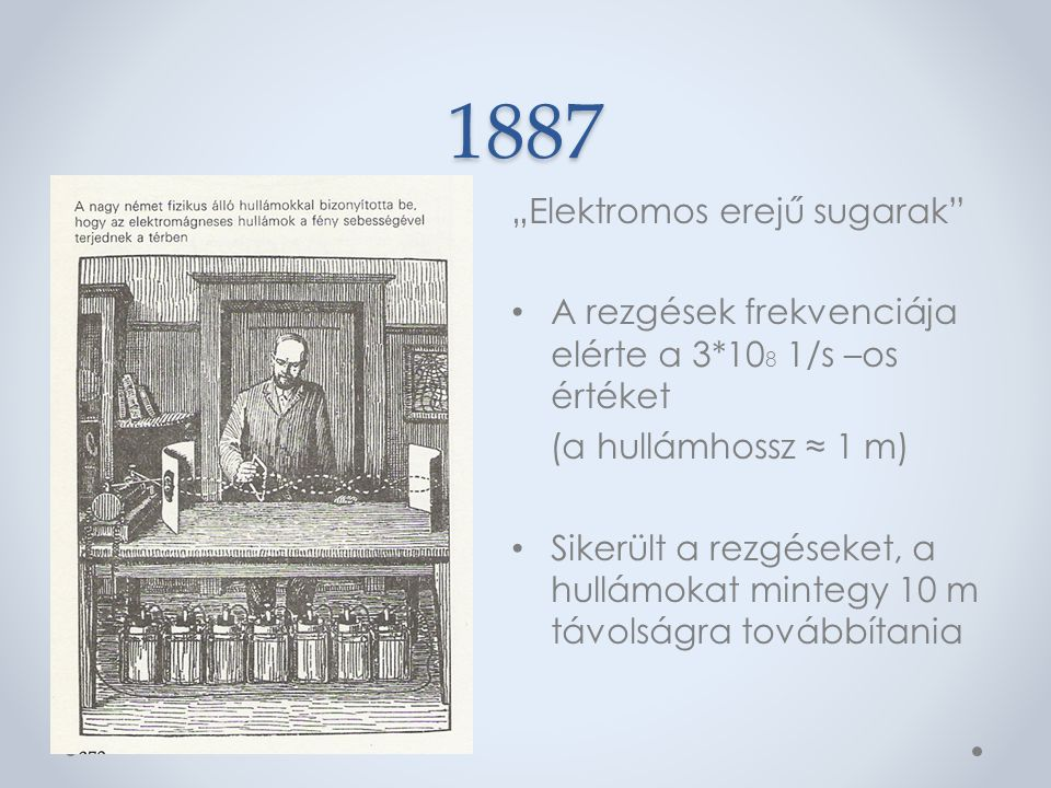"""1887 """"Elektromos erejű sugarak"""