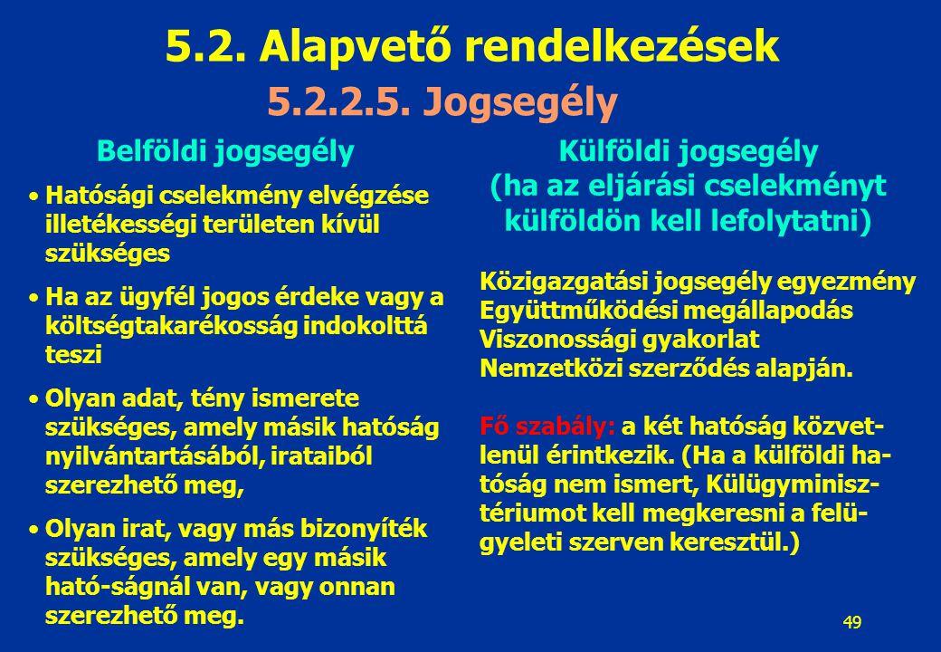 5.2. Alapvető rendelkezések