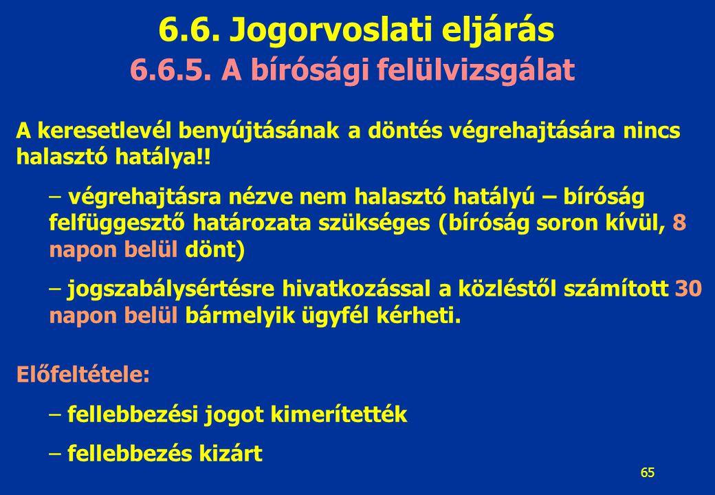 6.6.5. A bírósági felülvizsgálat