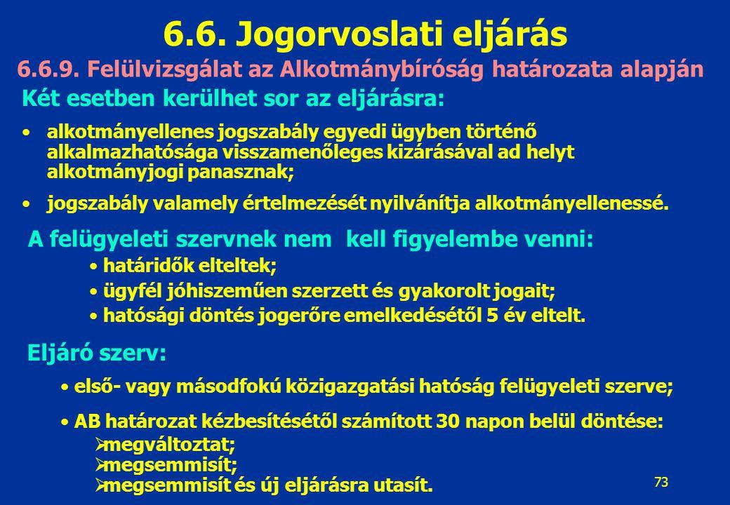 6.6.9. Felülvizsgálat az Alkotmánybíróság határozata alapján