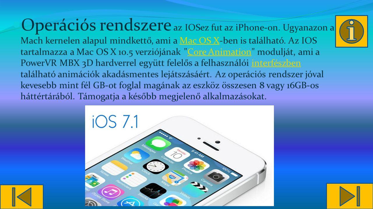 Operációs rendszere az IOSez fut az iPhone-on