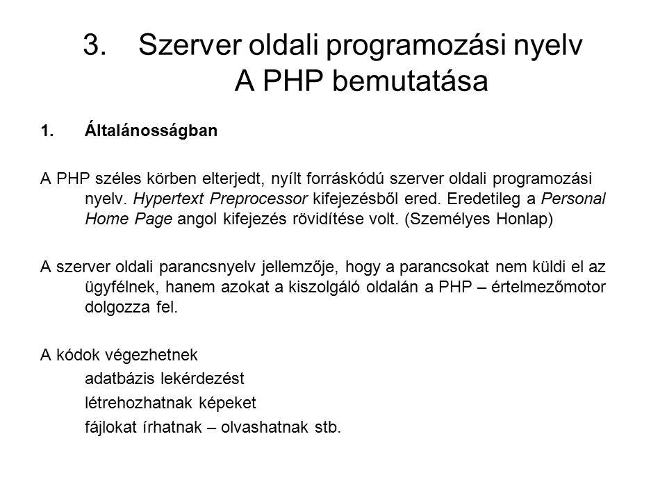 Szerver oldali programozási nyelv A PHP bemutatása
