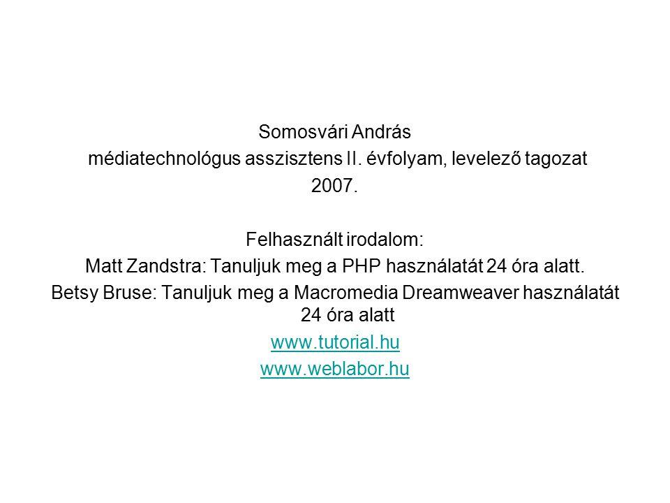 médiatechnológus asszisztens II. évfolyam, levelező tagozat 2007.