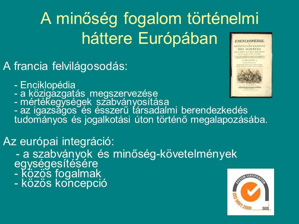 A minőség fogalom történelmi háttere Európában