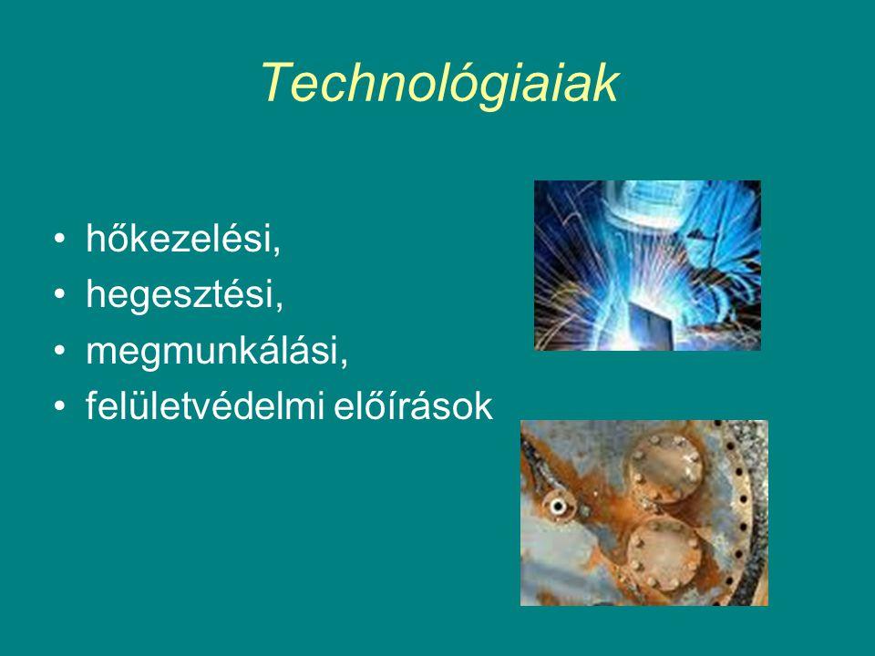 Technológiaiak hőkezelési, hegesztési, megmunkálási,
