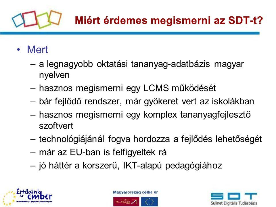 Miért érdemes megismerni az SDT-t